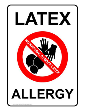 Latex Allergy Warning Sign